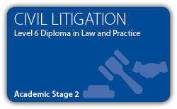 Civil Litigation - CILEx Professional Higher Diploma - Level 6