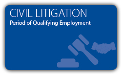 Civil Litigation - Period of Qualifying Employment