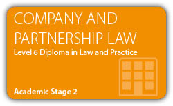 Company Law and Partnership Law - CILEx Professional Higher Diploma - Level 6