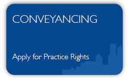 Conveyancing- Apply for Practice Rights