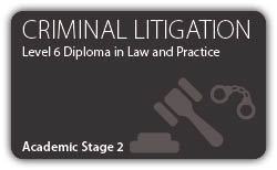 Criminal Litigation - CILEx Professional Higher  Diploma - Level 6