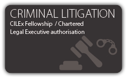 Criminal Litigation - Fellowship - Chartered Legal Executive