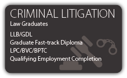 Criminal Litigation - Law Graduates - CILEx Fast-track Qualification