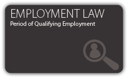 Employment - Period of Qualifying Employment