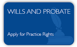 Wills and Probate Qualification - Apply-for-practice-rights