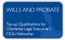 Wills and Probate Qualification Top-up - Career Progession