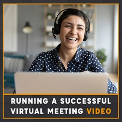 Running a successful virtual meeting video