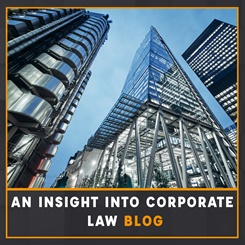 An insight into corporate law blog