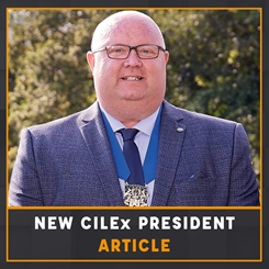 New CILEx President Article