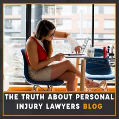 The Truth about Personal Injury Lawyers Blog