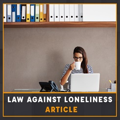 Law against loneliness article