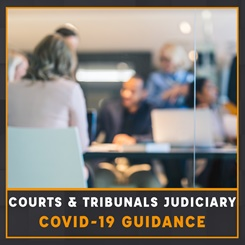 Courts & Tribunals Judiciary Covid-19 guidance