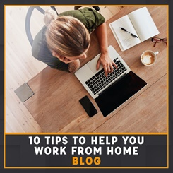 Tips to help you work from home blog